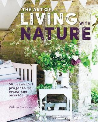 The Art of Living with Nature -