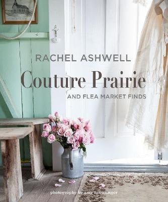 Rachel Ashwell Couture Prairie -