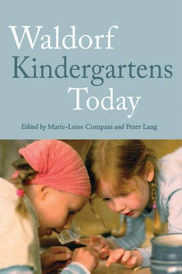 Waldorf Kindergartens Today -