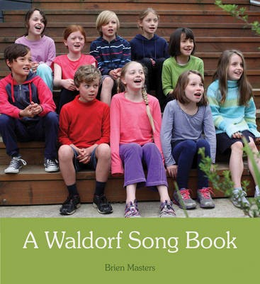 A Waldorf Song Book -