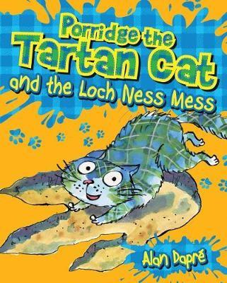 Porridge the Tartan Cat and the Loch Ness Mess -