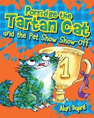 Porridge the Tartan Cat and the Pet Show Show-Off -