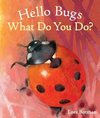 Hello Bugs, What Do You Do? - pr_347869