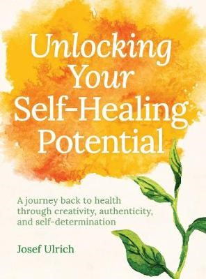 Unlocking Your Self-Healing Potential -