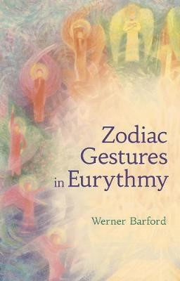 The Zodiac Gestures in Eurythmy -