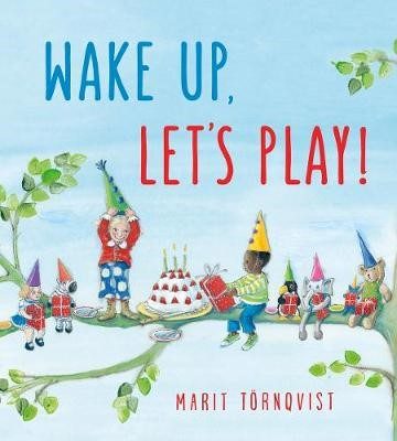 Wake Up, Let's Play! -