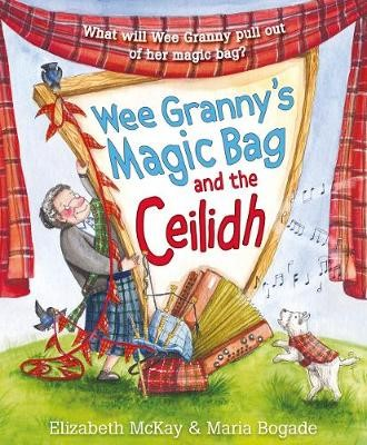 Wee Granny's Magic Bag and the Ceilidh -