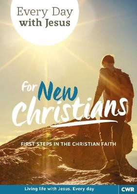 Every Day With Jesus for New Christians -