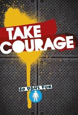 Take Courage -