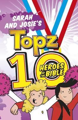 Sarah and Josie's Topz 10 Heroes of the Bible - pr_247973