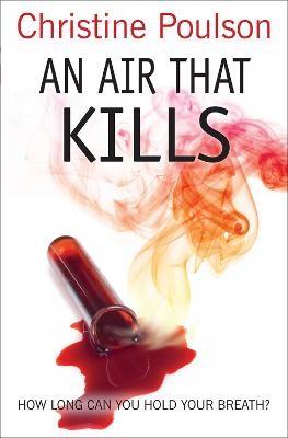 An Air That Kills -