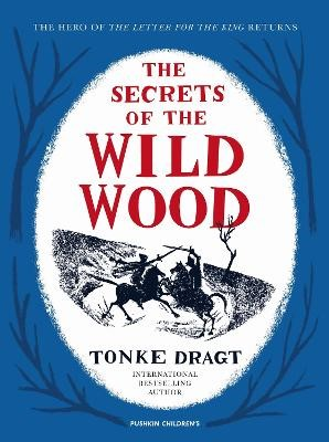 The Secrets of the Wild Wood -