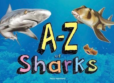 A-Z of Sharks -