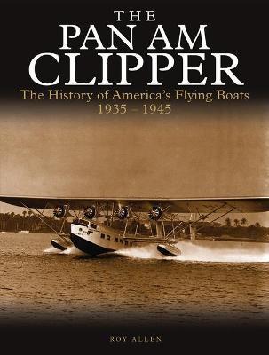 The Pan Am Clipper -