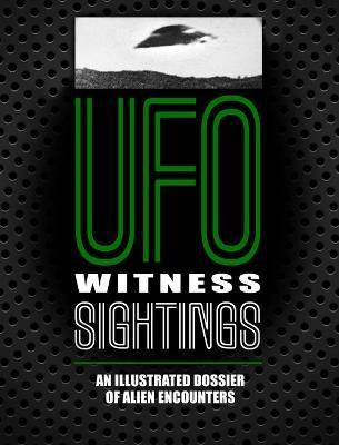 UFO Witness Sightings -