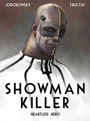 Showman Killer Vol. 1: Heartless Hero -