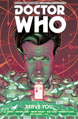 Doctor Who: The Eleventh Doctor Vol. 2: Serve You -