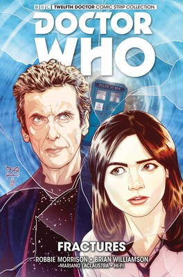 Doctor Who: The Twelfth Doctor Vol. 2: Fractures -