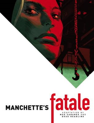 Manchette's Fatale -