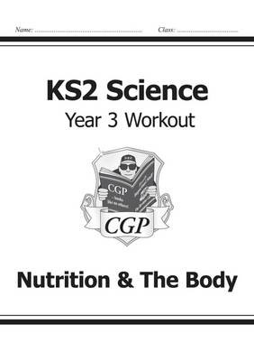 KS2 Science Year Three Workout: Nutrition & the Body - pr_16976