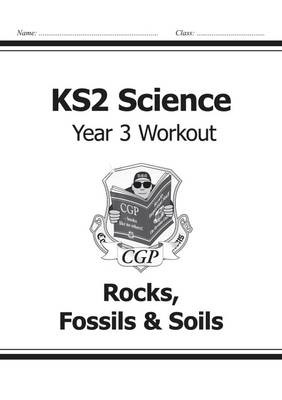 KS2 Science Year Three Workout: Rocks, Fossils & Soils - pr_17004
