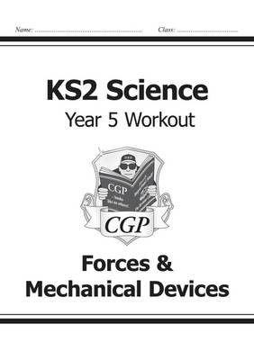 KS2 Science Year Five Workout: Forces & Mechanical Devices - pr_17161