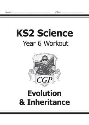 KS2 Science Year Six Workout: Evolution & Inheritance - pr_17141