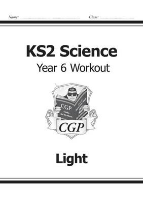 KS2 Science Year Six Workout: Light - pr_17162