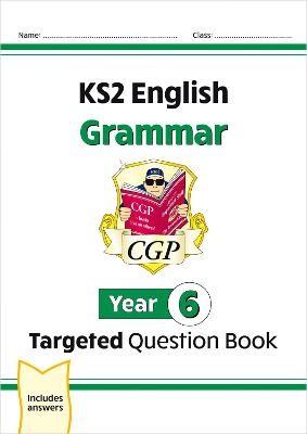 KS2 English Targeted Question Book: Grammar - Year 6 - pr_17067