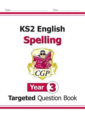 KS2 English Targeted Question Book: Spelling - Year 3 - pr_17016