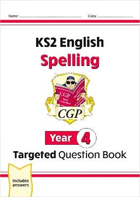 KS2 English Targeted Question Book: Spelling - Year 4 - pr_16951