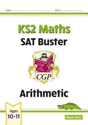 New KS2 Maths SAT Buster: Arithmetic - Book 1 - pr_23164