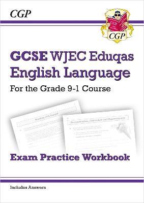 GCSE English Language WJEC Eduqas Workbook - for the Grade 9-1 Course (includes Answers) -