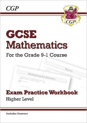 GCSE Maths Exam Practice Workbook: Higher - for the Grade 9-1 Course (includes Answers) - pr_313746