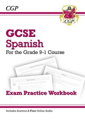 GCSE Spanish Exam Practice Workbook - for the Grade 9-1 Course (includes Answers) - pr_209753