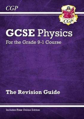 Grade 9-1 GCSE Physics: Revision Guide with Online Edition - pr_313806