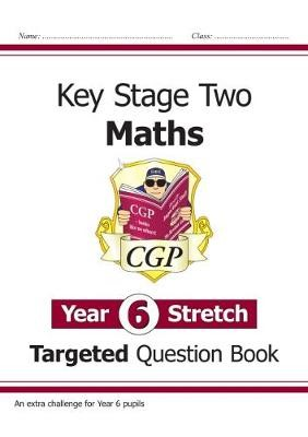 KS2 Maths Targeted Question Book: Challenging Maths - Year 6 Stretch - pr_36654