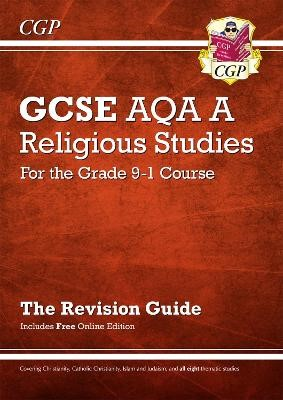 Grade 9-1 GCSE Religious Studies: AQA A Revision Guide with Online Edition -