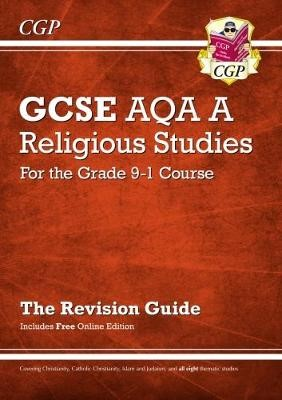 Grade 9-1 GCSE Religious Studies: AQA A Revision Guide with Online Edition - pr_313737