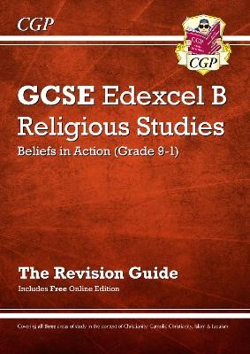 Grade 9-1 GCSE Religious Studies: Edexcel B Beliefs in Action Revision Guide with Online Edition - pr_246645