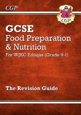Grade 9-1 GCSE Food Preparation & Nutrition - WJEC Eduqas Revision Guide - pr_246638