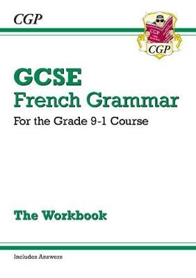 GCSE French Grammar Workbook - for the Grade 9-1 Course (includes Answers) - pr_209752