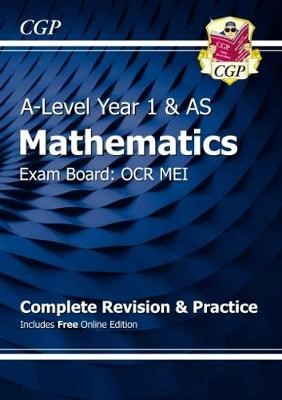 A-Level Maths for OCR MEI: Year 1 & AS Complete Revision & Practice with Online Edition - pr_26603