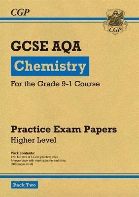 Grade 9-1 GCSE Chemistry AQA Practice Papers: Higher Pack 2 - pr_16406