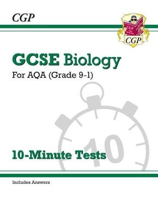 Grade 9-1 GCSE Biology: AQA 10-Minute Tests (with answers) - pr_313748