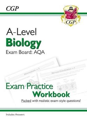 A-Level Biology: AQA Year 1 & 2 Exam Practice Workbook - includes Answers -