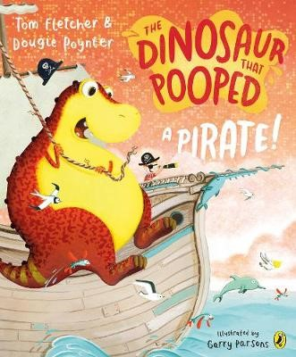 The Dinosaur that Pooped a Pirate -