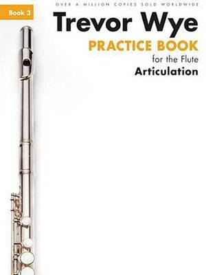 Trevor Wye Practice Book for the Flute Book 3 -