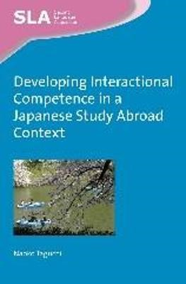 Developing Interactional Competence in a Japanese Study Abroad Context - pr_262744
