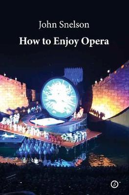 How to Enjoy Opera -